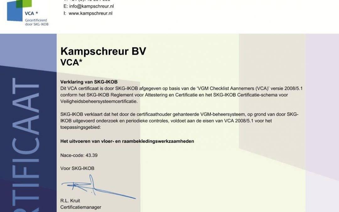 Kampschreur is gecertificeerd voor VCA*